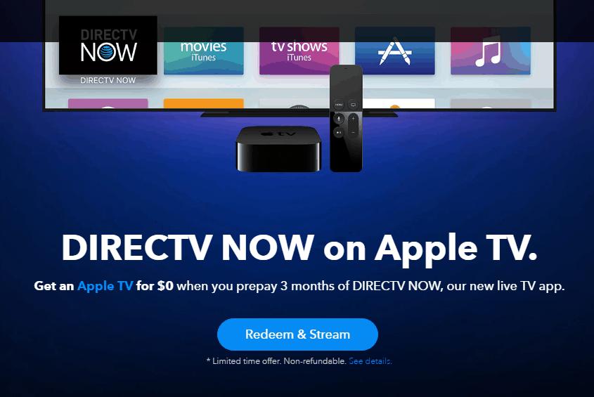 DIRECTV Now Prepay 3 months get Free Apple TV