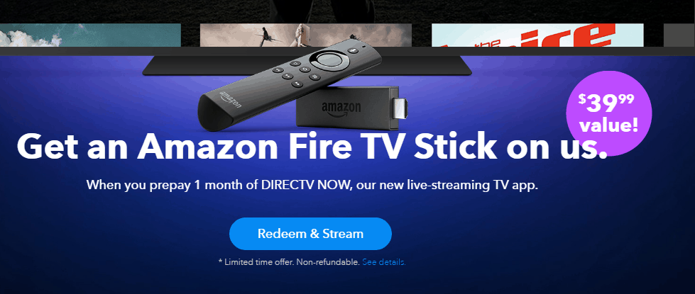 Get a Free Fire TV Stick with DirecTV Now Purchase + Cashback YMMV Expires 6/30