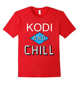 Kodi and Chill Parody T-Shirt